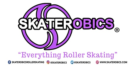 SKATEROBICS®️ CLASSES: SATURDAY  AFTERNOON 12:00 PM BEGINNERS & ADVANCE tickets