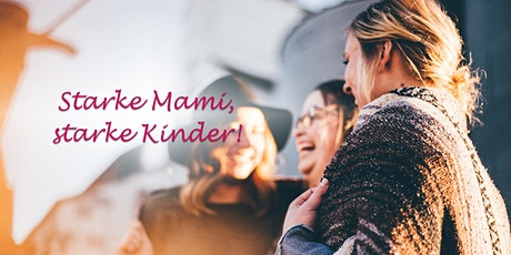 MamiCare-Talk // Starke Mami, starke Kinder! Tickets