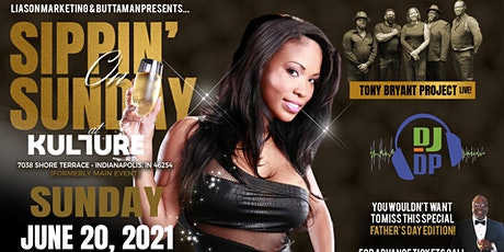Sippin On Sunday feat. Tony Bryant Project Fathers Day Edition tickets