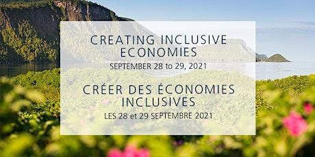 Creating Inclusive Economies / Créer des économies inclusives tickets