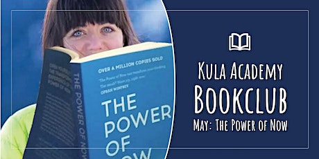 Kula Academy Book Club - The Power of Now Chapters 5 and 6 tickets