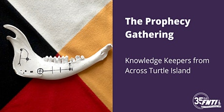 Prophecies from Knowledge Keepers from Across Turtle Island tickets