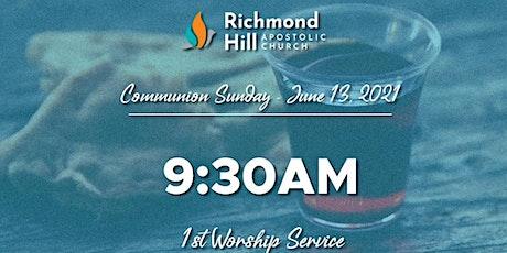 Communion Sunday 1st Service 9:30AM tickets