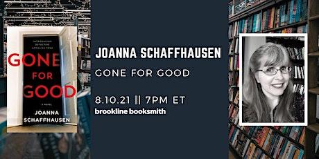 Joanna Schaffhausen: Gone for Good tickets