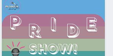 Women Stand Up Pride Show tickets