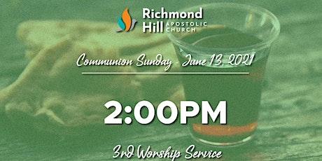 Communion Sunday 3rd Service 2:00PM tickets