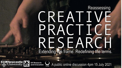Creative Practice Research: Extending the Frame tickets