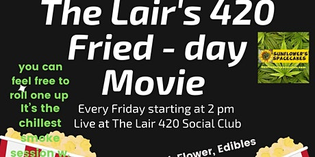 420 Fried - Day Movie tickets
