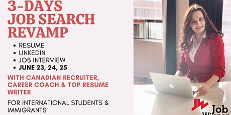 3-Days Job Search Revamp for Students/Newcomers/Immigrants (Online) tickets