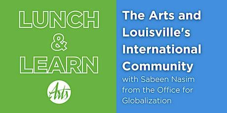 Lunch & Learn: The Arts and Louisville's International Community biglietti