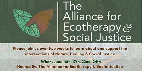Ecotherapy & Social Justice Dialogues:Ecotherapy & Social Justice in the US tickets