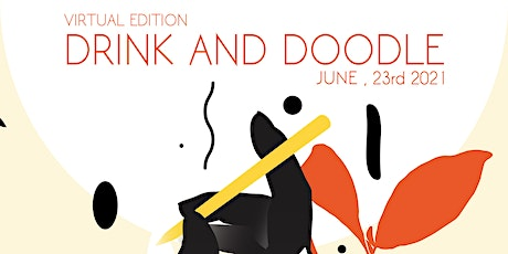 Drink and Doodle Vol. 88 - Virtual Edition Tickets