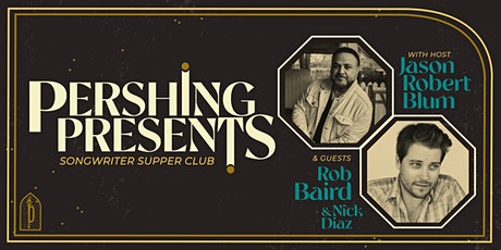 Pershing Presents | Jason Blum, Rob Baird & Nick Diaz tickets