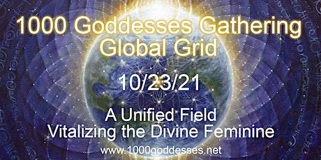 1000 Goddesses Gathering Global Grid 2021 tickets