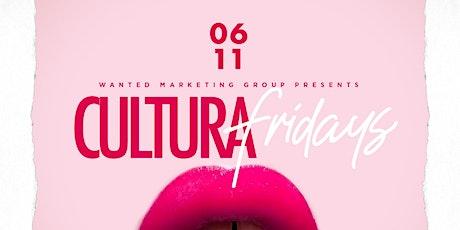 Cultura Friday's tickets