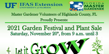 """""""Let it Grow"""" Garden Festival and Plant Sale tickets"""