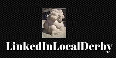 LinkedInLocalDerby networking July on Zoom billets