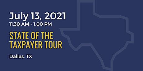 State of the Taxpayer Tour: Dallas tickets