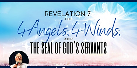 P&F Bible School - The 4 Angels, 4 Winds, & the Seal of God's Servants tickets