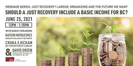 Should a Just Recovery include a Basic Income for BC? tickets