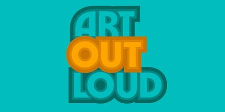 Art Out Loud Festival tickets