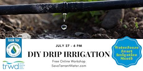 DIY Drip Irrigation tickets