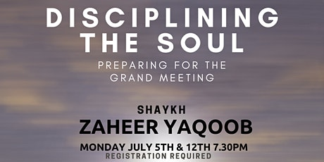 Disciplining the Soul - Preparing for the Grand Meeting tickets