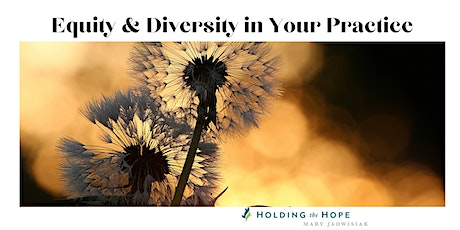 Diversity and Cultural Awareness for Your Practice tickets