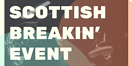 Scottish Breakin' Event tickets