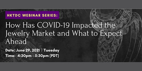 How Has COVID-19 Impacted the Jewelry Market and What to Expect Ahead tickets