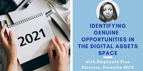 Digital Ladies Event: Identifying Genuine Opportunities : Digital Assets tickets