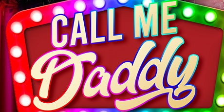 Call Me Daddy - Father's Day Drag Brunch tickets