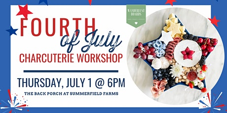 Fourth of July Charcuterie Workshop tickets