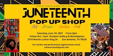 JUNETEENTH POP UP SHOP - Celebrate Freedom  & Black Music Month tickets