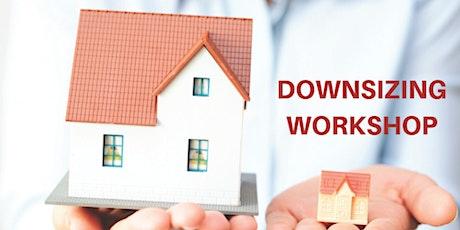 Downsizing Workshop tickets