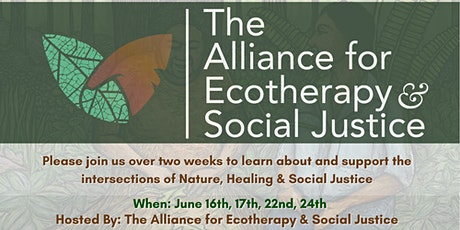 Ecotherapy & Social Justice Dialogues: Ancestors, Plants, & Healing tickets