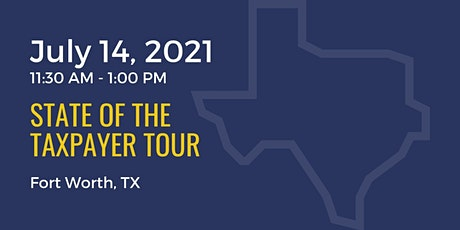State of the Taxpayer Tour: Fort Worth tickets
