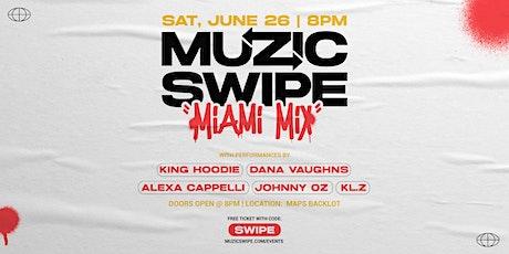MuzicSwipe Miami Mix tickets