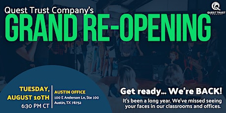 Quest Trust Austin Office Grand Re-Opening tickets