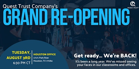 Quest Trust Houston Office Grand Re-Opening tickets