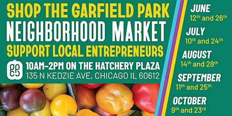 Garfield Park Neighborhood Market tickets