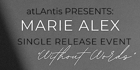 atLAntis Presents: Marie Alex Single Release Event w/ Guest Danni Cassette tickets