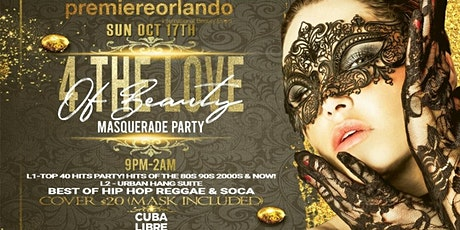 Premiere Orlando/4 The Love of Beauty/Masquerade Party tickets