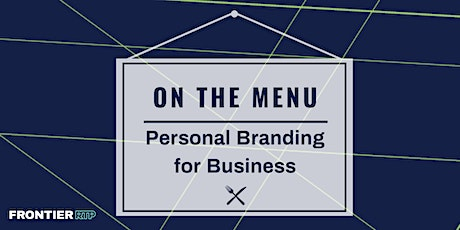 On the Menu: Personal Branding for Business tickets