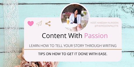 Content with Passion: Tell Your Story Your Own Way tickets