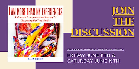 Part 2 -  I Am More Than My Experiences - Book discussion with Authors tickets