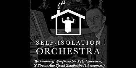 The Self-Isolation Orchestra presents Rachmaninoff & Strauss biglietti