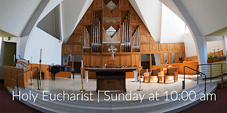 10 a.m. Holy Eucharist | June 27, 2021 | 5th Sunday after Pentecost tickets