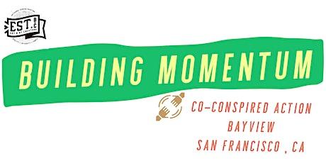 Building Momentum :  Bayview Meet & Greet tickets