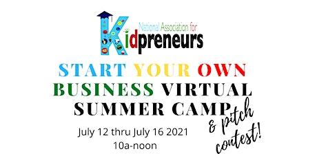 Kidpreneur Start Your Own Business Camp tickets